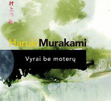 """Knygos recenzija. Haruki Murakami """"Vyrai be moterų"""""""
