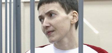 Maskvos areštinėje laikoma Ukrainos lakūnė Nadija Savčenko prašo nepavojingo gyvybei maisto